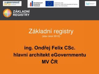 Z�kladn� registry (stav �nor 2012)