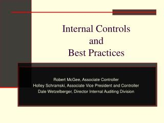 Internal Controls  and Best Practices