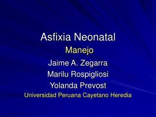 Asfixia Neonatal Manejo