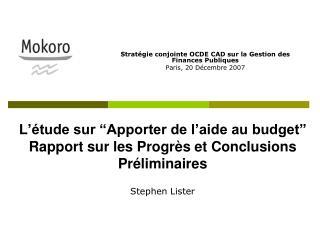"""L'étude sur """"Apporter de l'aide au budget"""" Rapport sur les Progrès et Conclusions Préliminaires"""