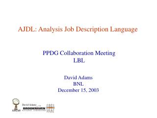 AJDL: Analysis Job Description Language