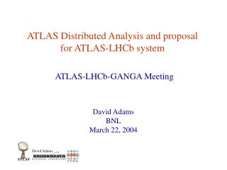 ATLAS Distributed Analysis and proposal for ATLAS-LHCb system