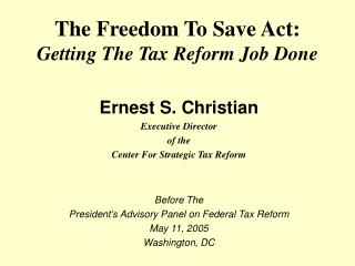 The Freedom To Save Act: Getting The Tax Reform Job Done