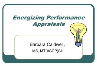 Energizing Performance Appraisals