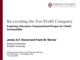 James A.F. Stoner and Frank M. Werner Schools of Business Fordham University