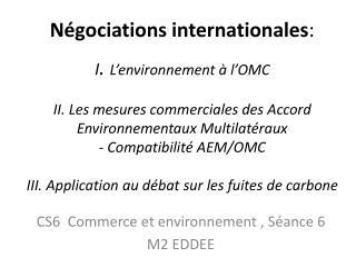 CS6  Commerce et environnement , Séance 6 M2 EDDEE