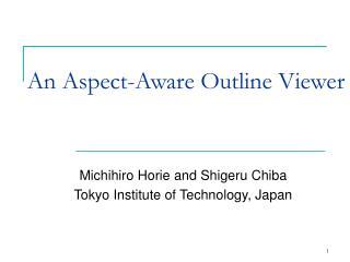 An Aspect-Aware Outline Viewer