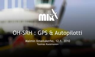 OH-SRH : GPS & Autopilotti