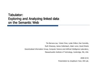 Tabulator: Exploring and Analyzing linked data on the Semantic Web
