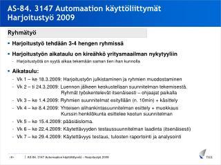 AS-84. 3147 Automaation käyttöliittymät Harjoitustyö 2009