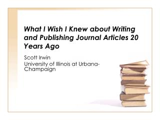 What I Wish I Knew about Writing and Publishing Journal Articles 20 Years Ago