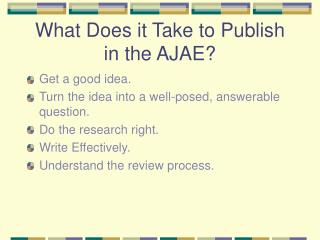What Does it Take to Publish in the AJAE?