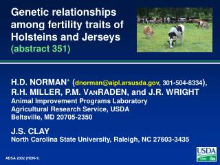 Genetic relationships among fertility traits of Holsteins and Jerseys abstract 351