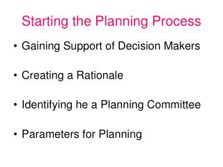 Starting the Planning Process