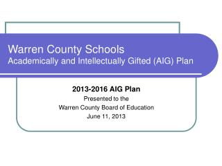 Warren County Schools Academically and Intellectually Gifted (AIG) Plan
