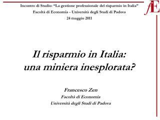 Il risparmio in Italia: una miniera inesplorata?