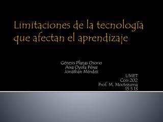 Limitaciones de la tecnología que afectan el aprendizaje