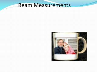 Beam  Measurements