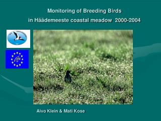 Monitoring of Breeding Birds  in Häädemeeste coastal meadow  2000-2004