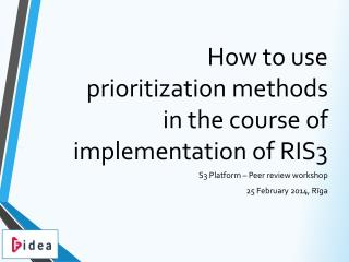 How to use prioritization methods in the course of implementation of RIS3
