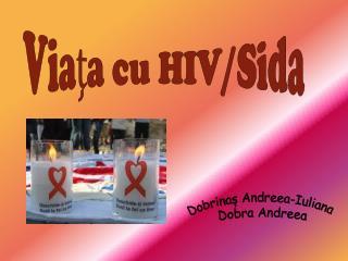 Viaţa cu HIV/Sida
