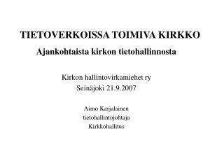 TIETOVERKOISSA TOIMIVA KIRKKO