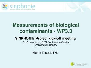 Measurements of biological contaminants - WP3.3