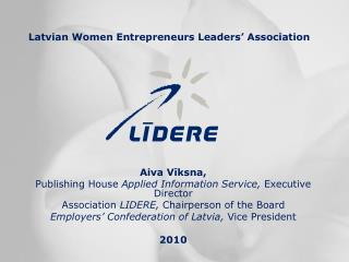 Latvian Women Entrepreneurs Leaders' Association