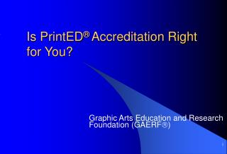 Is PrintED  Accreditation Right for You