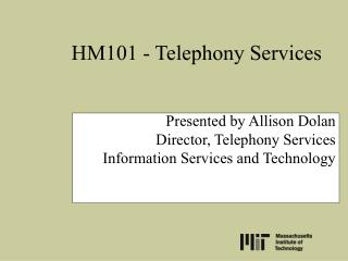 HM101 - Telephony Services
