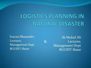 LOGISTICS PLANNING IN NATURAL DISASTER