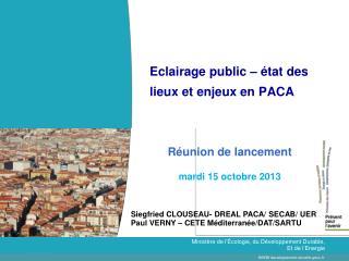 Eclairage public – état des lieux et enjeux en PACA