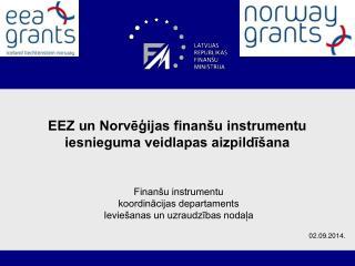 EEZ un Norvēģijas finanšu instrumentu iesnieguma veidlapas aizpildīšana