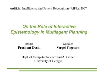 On the Role of Interactive Epistemology in Multiagent Planning