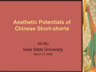 Aesthetic Potentials of Chinese Short-shorts