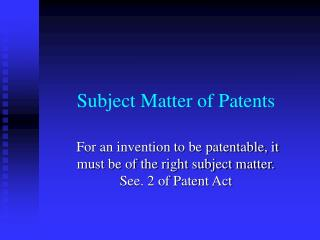 Subject Matter of Patents
