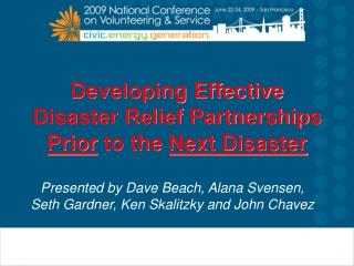 Developing Effective Disaster Relief Partnerships Prior to the Next Disaster