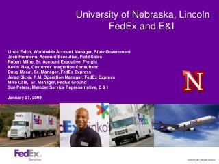 University of Nebraska, Lincoln FedEx and EI
