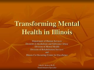 Transforming Mental Health in Illinois
