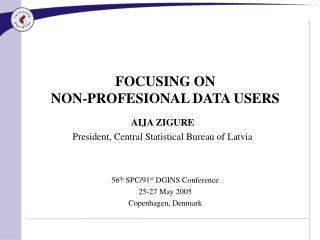 FOCUSING ON  NON-PROFESIONAL DATA USERS