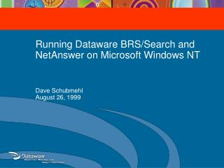 Running Dataware BRS/Search and NetAnswer on Microsoft Windows NT