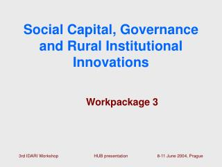 Social Capital, Governance and Rural Institutional Innovations