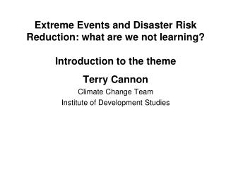 Extreme Events and Disaster Risk Reduction: what are we not learning? Introduction to the theme
