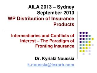 AILA 2013 � Sydney September 2013 WP Distribution of Insurance Products