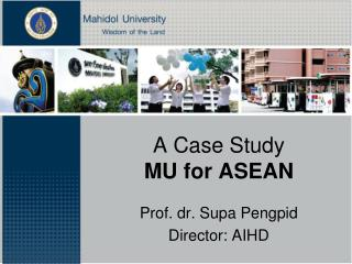 A Case Study MU for ASEAN