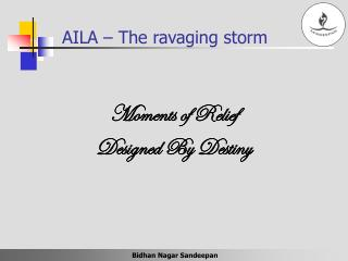 AILA – The ravaging storm