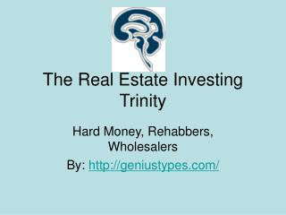 The Real Estate Investing Trinity