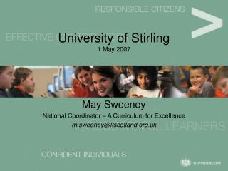 University of Stirling 1 May 2007