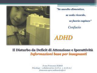 ADHD Il Disturbo da Deficit di Attenzione e Iperattività