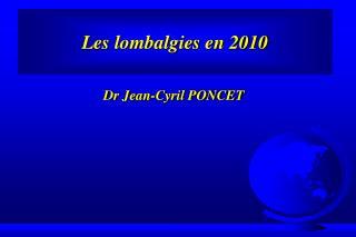 Les lombalgies en 2010